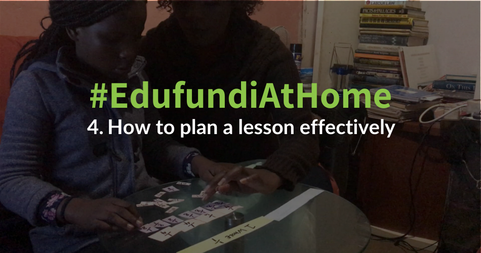 #EdufundiAtHome 4: How to plan a lesson effectively